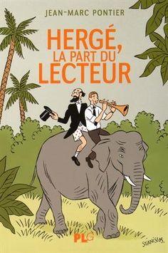 Hergé, La part du lecteur de Jean-Marc Pontier https://www.amazon.fr/dp/2917837233/ref=cm_sw_r_pi_dp_x_a1LPxbJKJ3YPJ