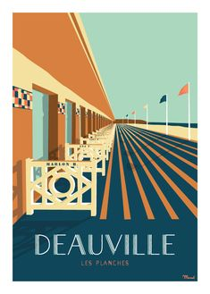 © Marcel DEAUVILLE Les Planches www. Art Deco Posters, Retro Posters, Ville France, Vintage Travel Posters, Poster Vintage, Retro Vintage, Speaker Design, Travel Illustration, Top Travel Destinations