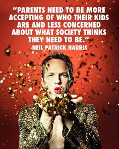 Neil Patrick Harris is one of my all time fav people. Neil Patrick Harris, Lgbt Community, Change, Equal Rights, Gay Pride, Human Rights, Parents, At Least, Rainbow