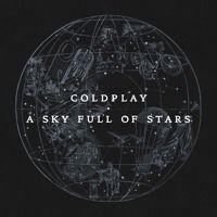 Coldplay: A Sky Full Of Stars de PRO MOTION na SoundCloud