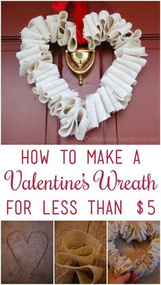 How to Make a Valentine's Wreath for Less than $5 tutorial | www.craftaholicsanonymous.net