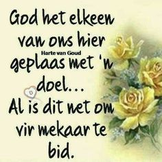 Bid but mekaar Teach Me To Pray, Good Morning Cards, Afrikaanse Quotes, Inspirational Qoutes, Motivational, Goeie More, Printable Bible Verses, Special Quotes, Bible Quotes