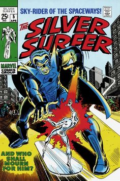 The Silver Surfer #5 - And Who Shall Mourn For Him? (Issue)