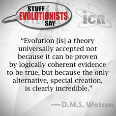 Stuff evolutionists say...