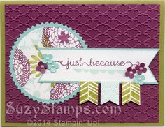 Stampin' Up! Cards - 2014-03 Class - Petals Parade, Banner Blast and A Dozen Thoughts stamp sets, Fancy Fan Embossing Folder and Starburst Framelits Dies