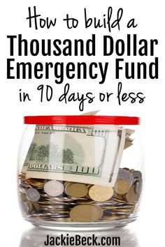 Here\'s exactly how to build a $1,000 emergency fund fast (in 90 days or less.) | Baby emergency fund savings plan | Personal finance | Saving money | Emergency fund ideas | Jackie Beck | Dave Ramsey