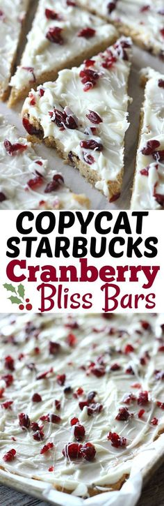 Bliss Bars (Starbucks Copy Cat These homemade Cranberry Bliss Bars taste JUST LIKE the ones from Starbucks!These homemade Cranberry Bliss Bars taste JUST LIKE the ones from Starbucks! Mini Desserts, Christmas Desserts, Just Desserts, Delicious Desserts, Yummy Food, Christmas Cookies, Christmas Foods, Oreo Dessert, Dessert Bars