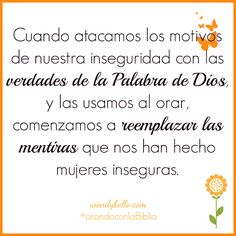 El blog de Wendy Bello Blog, Truths, Insecure Women, Bible Quotes, Word Of God, Pray, Faith, Words, Thoughts