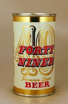Forty-Niner Beer from our extensive collection of old beer cans and Breweriana. Deforest Buckner, Beer Can Collection, Old Beer Cans, 49ers Fans, Lager Beer, Beer Brands, San Francisco 49ers, Craft Beer, Brewery