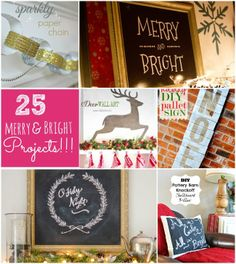 Great Ideas -- 25 Merry and Bright Home Decor Projects! Read more at http://tatertotsandjello.com/2013/12/great-ideas-merry-bright-home-decor-projects.html#94Ua4fulIiX1uqh4.99