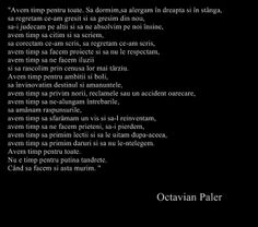 Octavian Paler True Words, Romania, Writers, Mindfulness, Quote, Inspired, Day, Board, Inspiration