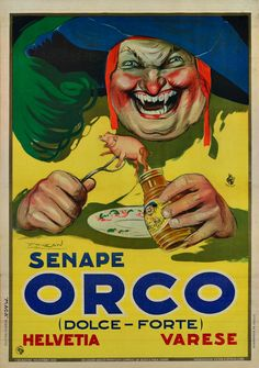 Vintage Advertising : Senape Orco, Varese 1923 Vintage Advertising Campaign Senape Orco, Varese 1923 Advertisement Description Senape Orco, Varese 1923 Sharing is love ! Vintage Italian Posters, Vintage Advertising Posters, Old Advertisements, Advertising Campaign, Vintage Postcards, Vintage Ads, Creepy Vintage, Art Deco Movement, Retro Ads