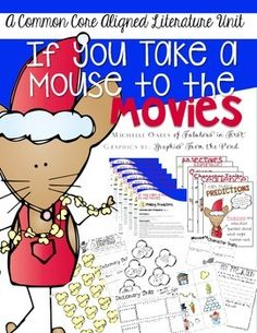 This unit includes 6 lesson plans that are Common Core aligned to go with the popular book, If You Take a Mouse to the Movies by Laura Numeroff. It also provides anchor charts to teach each topic and worksheets or activities to reinforce ideas.   Topics Covered: Predicting  Story Sequencing and Retelling Character Traits Cause and Effect Verbs (Dictionary Skills and sentence writing also included) Adjectives