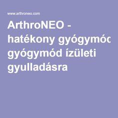 ArthroNEO - hatékony gyógymód ízületi gyulladásra