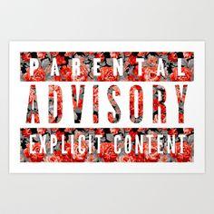 parental advisory explicit content. Art Print by Sara Eshak - $18.72