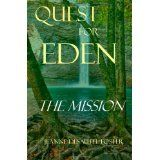 Quest for Eden: Book One: The Mission (Paperback)By Jeanne Desautel Foster