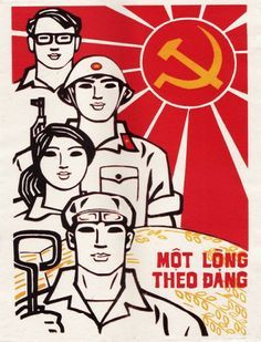 """Willing to Be Loyal to the Communist Party."" (Vietnamese Propaganda)"