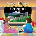 Good Night Oregon (Good Night Our World) by Dan McCarthy and Anne Rosen: Many of North America's most beloved regions are artfully celebrated in these board books designed to soothe children before bedtime while instilling an early appreciation for the continents natural and cultural wonders. Each book stars a multicultural group of people visiting the featured areas attractions...