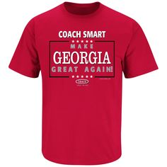 Georgia Bulldogs Fans. Make Georgia Great Again! T-Shirt