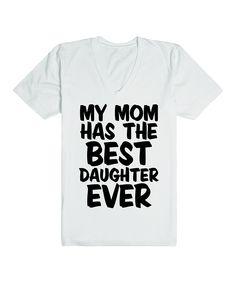 Skreened White Best Daughter Ever Tee