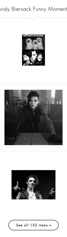 """""""Andy Biersack Funny Moments"""" by juhh-bvb ❤ liked on Polyvore featuring bands, black veil brides, bvb, pictures, backgrounds, andy, andy biersack, ashley purdy, accessories and quotes"""