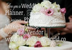 Are you a Wedding Planner, Fashion Designer, Photographer, Make-up Artist, Hair Stylist, Flower Decorators? ... Come join us ! visit us at www.theweddingworld.co