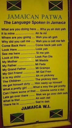 Yup the Jamaican language has been deemed a language in its own right. Jamaican Patwa, Jamaican Quotes, Jamaican People, Jamaican Tattoos, Jamaica Culture, Caribbean Culture, Jamaica Vacation, Jamaica Travel, Jamaican Slang Words