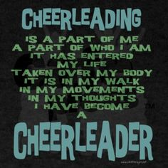 I am not a cheerleader but I try to coach little peewees and this is pretty much true.