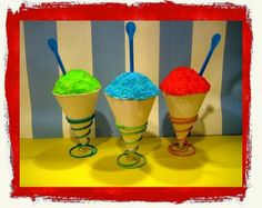 Snow cones! Great idea for circus party in Sept.