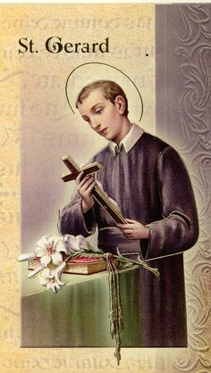 O Sainted Bro Gerard whose heart went out to the unfortunate who relieved so many poor healed so many sick, comforted so many afflicted; behold me worried & troubled as I kneel at thy feet. In vain to turn to men to seek consolation & help; therefore, do I have recourse to thee thou who art so powerful in heaven. Graciously assist me, St Gerard, that being freed from this trial or strengthened to bear it for the love of God, I may praise & thank God & serve Him with greater love & fervour…