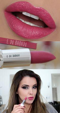 Batom rosa | Maquiagem | Batom É do Babado | Por Juliana Balduino