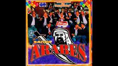 Celebrando Mi Cumpleaños - Banda Arabes