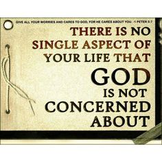 GOD IS CONCERNED ABOUT US ALL....