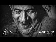"""PONCHO ZULETA """"SOY FELIZ"""" - YouTube"""