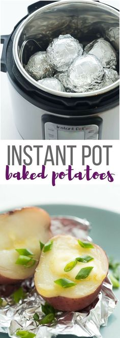These Instant Pot Baked Potatoes are so easy, you'll never go back to the oven! Cook them with or without foil -- they're tender in just minutes and perfectly fluffy and creamy! | instant pot recipe | instant pot potatoes | #instantpot #instantpotrecipes