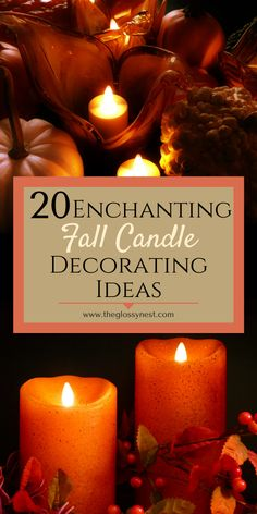Quit dreaming of a cozy fall getaway.  Instead, create one at home!  Achieve a warm, colorful fall aesthetic in your space with these fall candle decorating ideas.  Includes fall Old Candles, Black Candles, Flameless Candles, Candle Jars, Candle Holders, Coffee Table Centerpieces, Thanksgiving Centerpieces, Autumn Display, Fall Displays