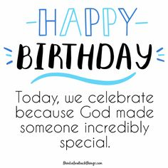 Christian Happy Birthday Wishes, Thank You For Birthday Wishes, Birthday Greeting Message, Happy Birthday Wishes For A Friend, Today Is Your Birthday, Beautiful Birthday Wishes, Birthday Wishes Messages, Religious Birthday Quotes, Friend Birthday Quotes Funny