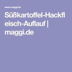 Süßkartoffel-Hackfleisch-Auflauf   maggi.de