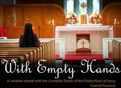 Upcoming Retreat Opportunity with the Carmelite Sisters of the Divine Heart of Jesus // July 27 - 13, 2013 // Kirkwood, MO // For more information please contact Sr. Mary Michael, Carmel DCJ. (314)-965-7616 // www.carmelitedcj.org