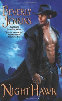Night Hawk by Beverly Jenkins. $7.99. Publication: October 25, 2011. Publisher: Avon; Original edition (October 25, 2011). Author: Beverly Jenkins