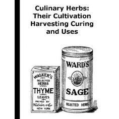 http://p-interest.in/redirector.php?p=B007NOIKNU  Culinary Herbs: Their Cultivation Harvesting Curing and Uses (Illustrated) (Kindle Edition)