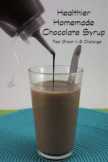 Homemade Chocolate Syrup! Just 3 ingredients - no processed sugar or artificial flavoring! Feel Great in 8 Challenge