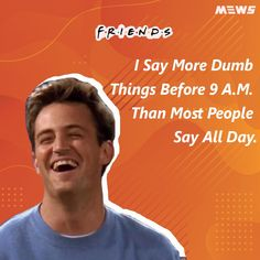 Collection of Chandler Bing or Matthew Perry's dialogues that will refresh you for sure. Click on image to read the whole article. Matthew Perry, Chandler Bing, Say More, One Liner, Dumb And Dumber, Legends, Happy Birthday, Good Things, Entertaining
