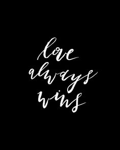 love always wins printable download