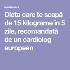 Dieta care te scapă de 15 kilograme în 5 zile, recomandată de un cardiolog european Herbal Remedies, Natural Remedies, Fitness Diet, Health Fitness, Keto Diet List, Oral Health, Diet And Nutrition, Weight Loss Plans, Workout Challenge