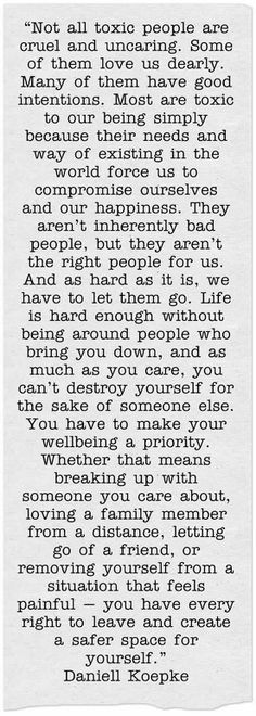 Whoaaa..this is deep and absolutely true about a few people that I had to remove from my life