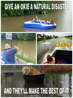 Oklahoma flooding 2015 - Oklahoma Rednecks gettin' the job DONE! Oklahoma Quotes, Texas And Oklahoma, Oklahoma Tornado, Weather Memes, Small Town Girl, Tornados, All Smiles, Wholesome Memes, Funny Signs