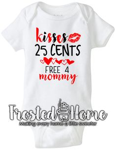 Kisses 25 cents Valentines Shirt V-Day Valentine by FrostedHome