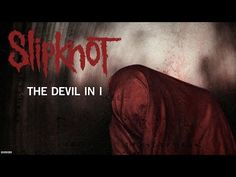 Oh. Hell. Yes!  New 'Knot!!! - - Slipknot - The Devil In I