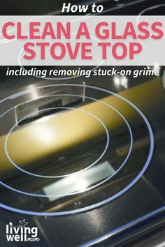 Tired of your glass stove top being coated in grime and food? Here is the easy 3-step method to get (and keep!) a glass stove top clean. Clean Stove Burners, Clean Stove Top, Household Cleaning Tips, Cleaning Hacks, Cleaning Flat Top Stove, Life Tips, Life Hacks, Cleaning Tile Floors, Homemaking